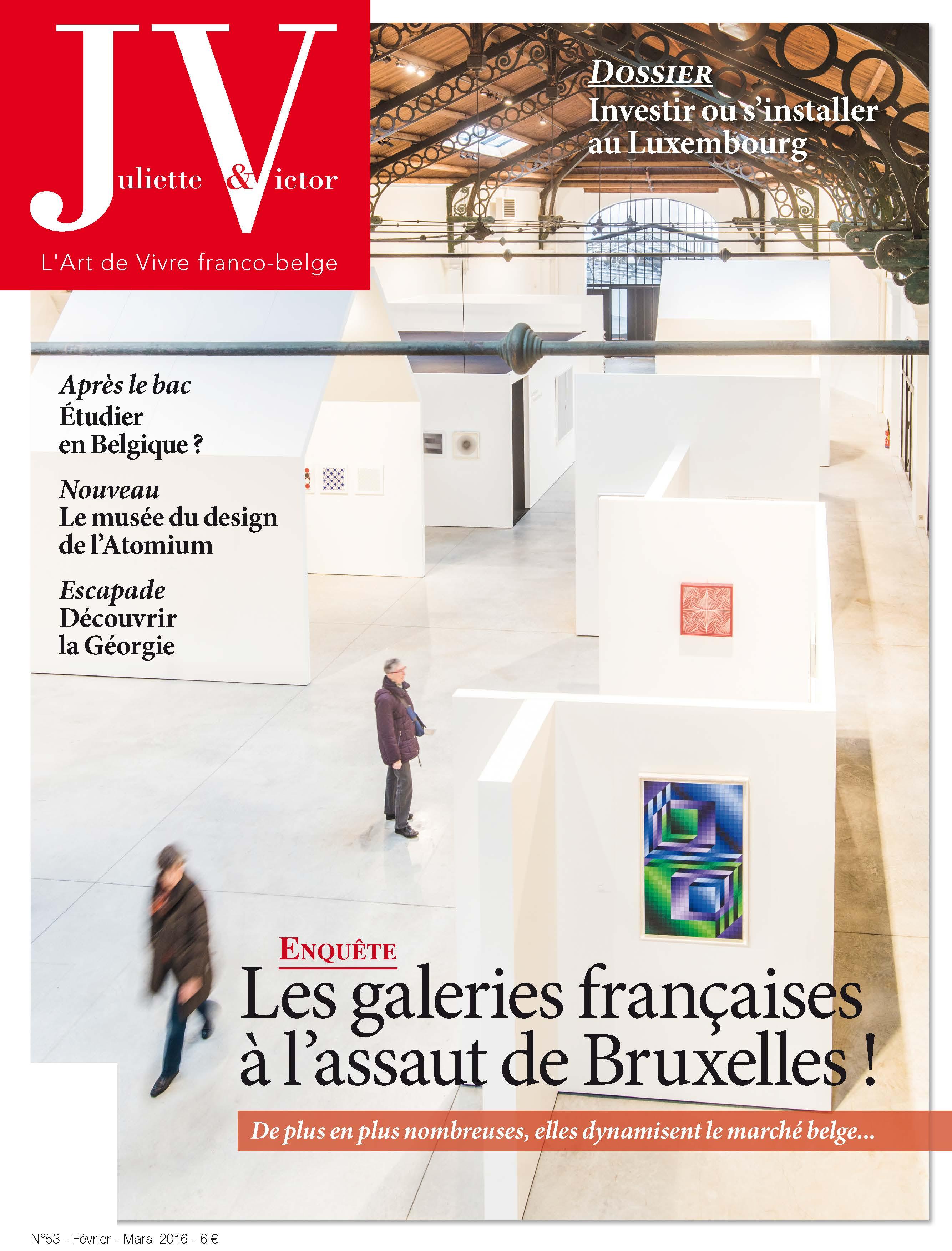 Si vous voulez en savoir plus sur Chantier(s) Art House et sur les galeries françaises à Bruxelles, c'est dans le Juliette et Victor de février/mars2016